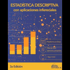 Estadística Descriptiva con Aplicaciones Inferenciales